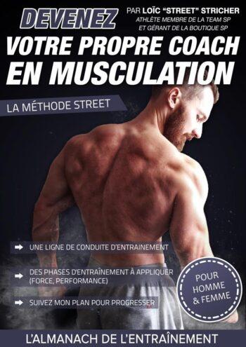 Devenez coach en musculation - la Méthode Street